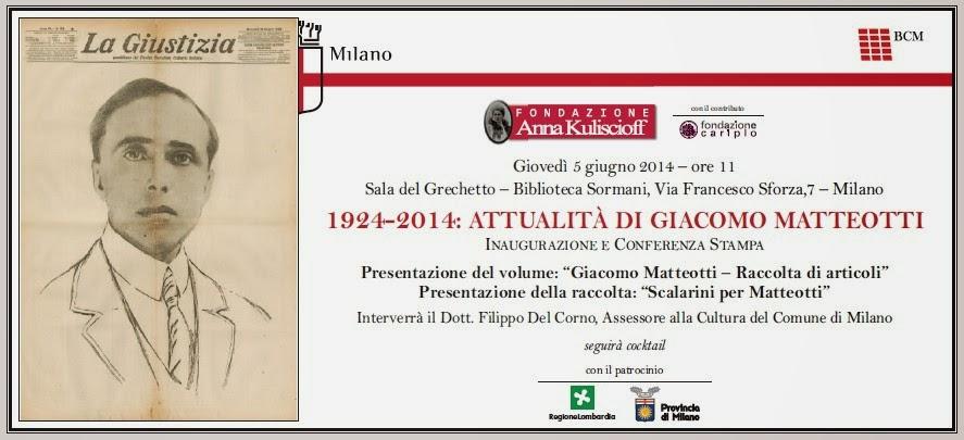 1924-2014: ATTUALITÀ DI GIACOMO MATTEOTTI - Fondazione Anna Kuliscioff